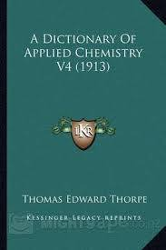 Thorpe chemistry dictionary